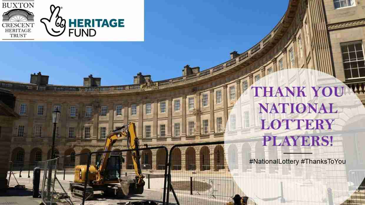 THANK YOU TO NATIONAL LOTTERY PLAYERS FROM BUXTON CRESCENT HERITAGE TRUST